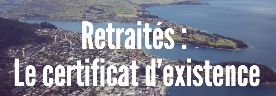 le certificat d'existence des retraités expatriés
