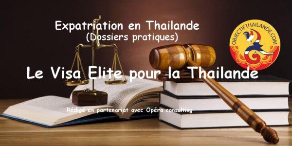 Le Visa Elite pour la Thailande