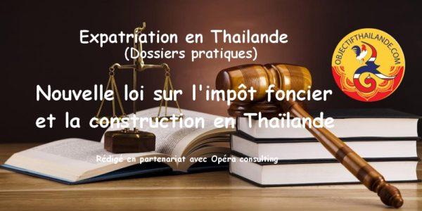 Nouvelle loi sur l'impôt foncier et la construction en Thaïlande