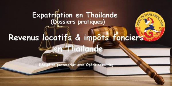 Revenus locatifs et impôts fonciers en Thailande