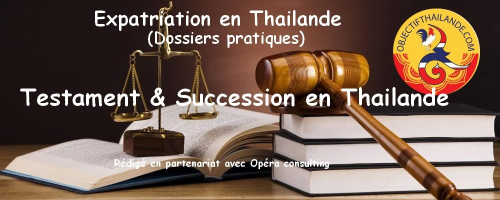 Testament et succession en Thailande
