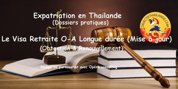 Visa retraite O-A thailande