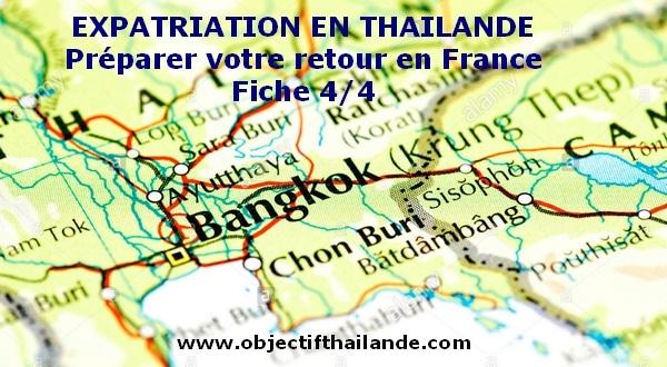 Expatriation : Votre retour en France après une expatriation en Thailande 4/4