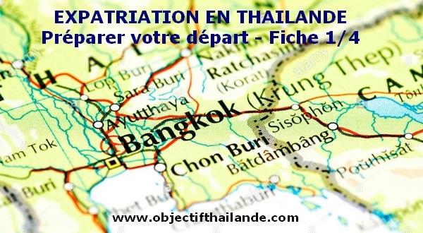 Expatriation. Préparer votre départ en Thailande. 1/4