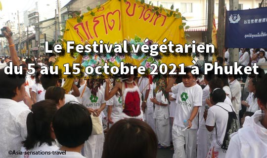 Le Festival végétarien du 5 au 15 octobre 2021 à Phuket