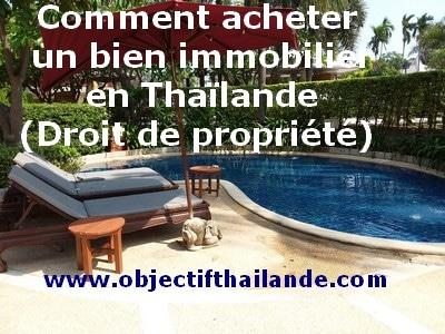 Comment acheter un bien immobilier en Thaïlande (Droit de propriété)