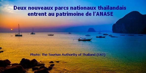Deux nouveaux parcs nationaux thaïlandais entrent au patrimoine de l'ANASE