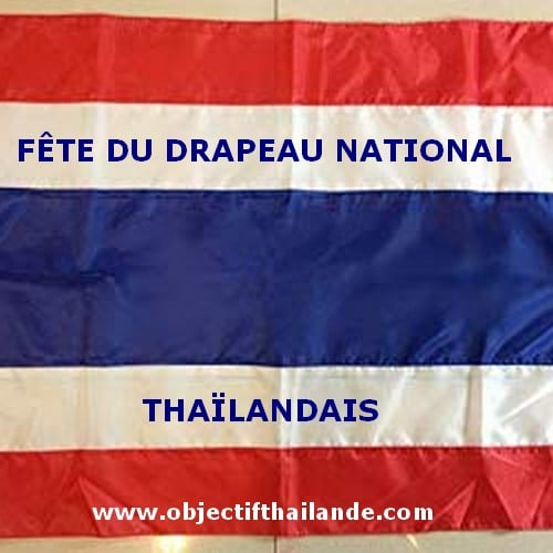 Fête du drapeau nayional thaïlandais