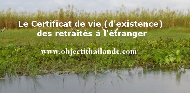 Le Certificat de vie (d'existence) des retraités à l'étranger