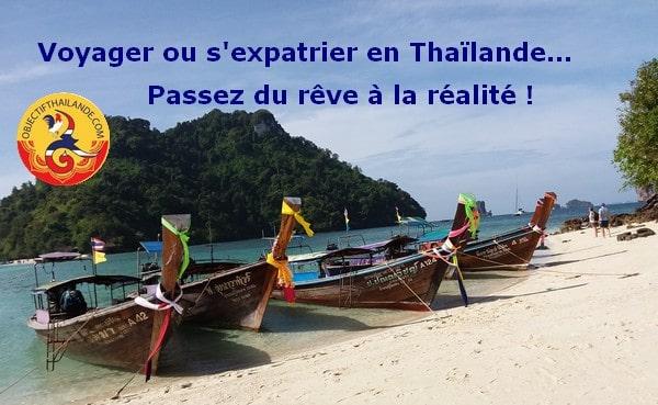 « La Thaïlande est un virus. Lorsqu'on la visite une fois, on n'a qu'une hâte, y revenir »