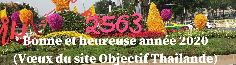Bonne et heureuse année 2020 - Vœux du site Objectif Thailande