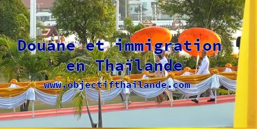 Douane et immigration en Thaïlande