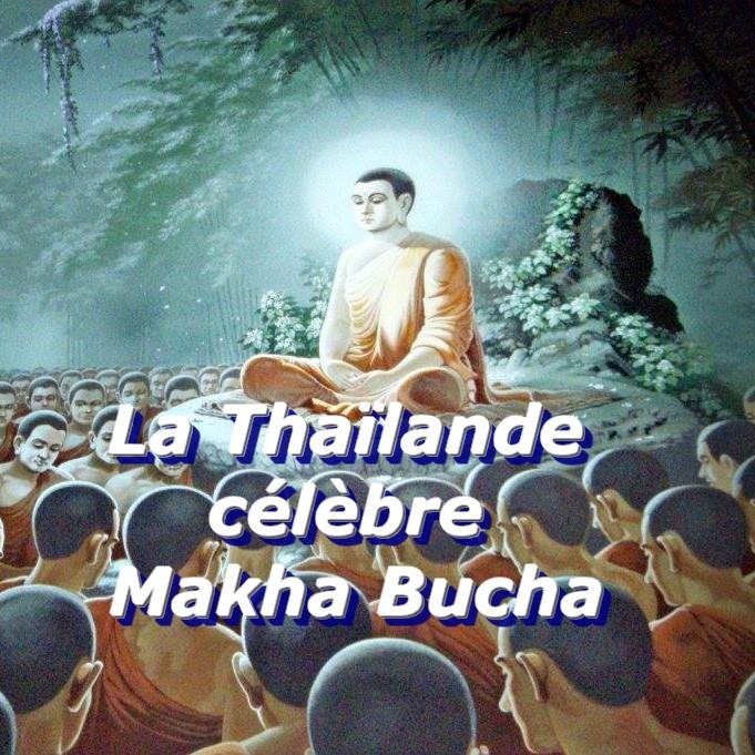 Les Thaïlandais célèbrent Makha Bucha