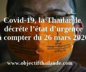 Covid-19, la Thaïlande décrète l'état d'urgence à compter du 26 mars 2020