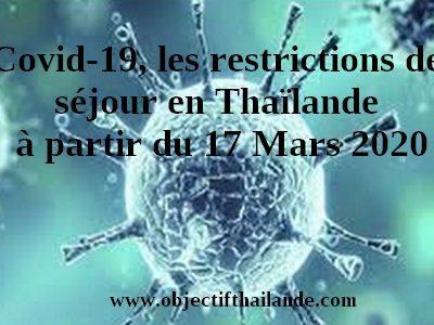 Covid 19, restrictions de séjour en Thaïlande à partir du 17 Mars 2020