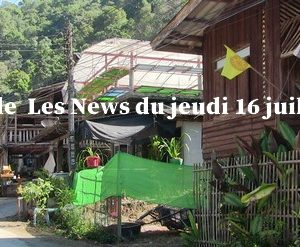 Thaïlande : Les News du jeudi 16 juillet 2020