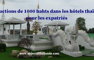 Des réductions de 1000 bahts dans les hôtels thaïlandais pour les expatriés
