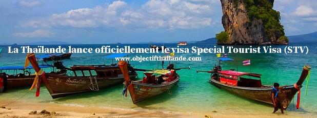 La Thaïlande lance officiellement le visa Special Tourist Visa (STV)