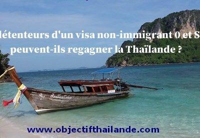 Les détenteurs d'un visa non-immigrant 0 et SVT peuvent-ils regagner la Thaïlande ?