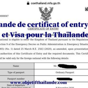 Demande de certificat of entry (coe) et Visa pour la Thaïlande