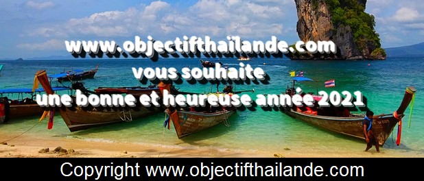 Objectif Thaïlande vous souhaite une bonne et heureuse année 2021