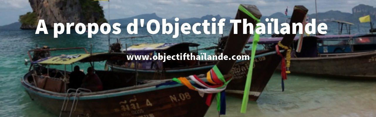 A propos d'Objectif Thaïlande