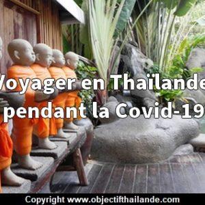 Voyager en Thaïlande pendant la Covid-19