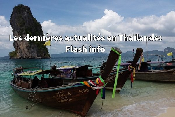 Les dernières actualités en Thaïlande: Flash info