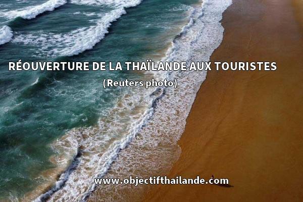 RÉOUVERTURE DE LA THAÏLANDE AUX TOURISTES