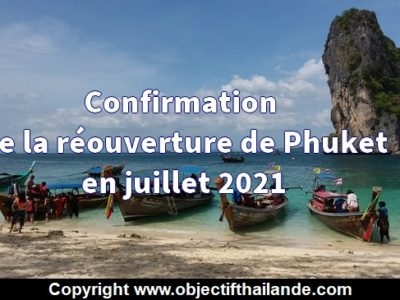 confirmation de la réouverture de Phuket en juillet 2021