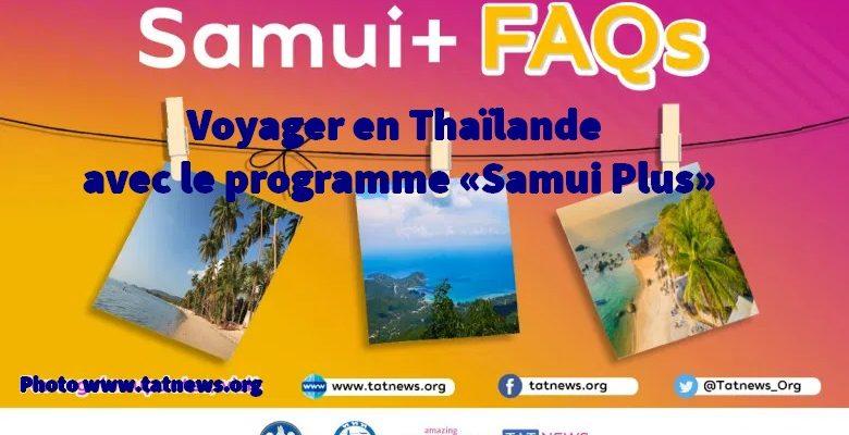 Voyager en Thaïlande avec le programme «Samui Plus»