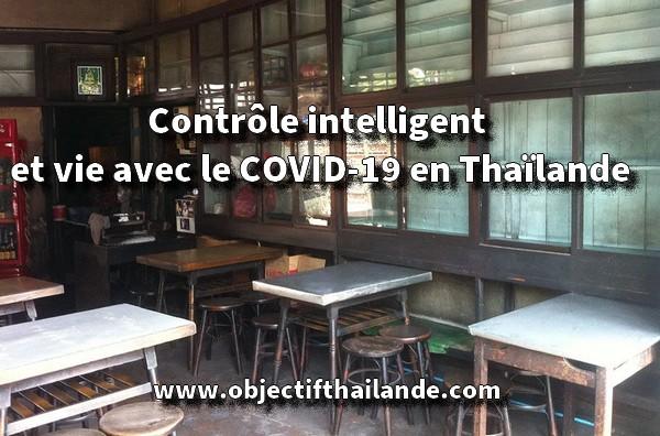 Contrôle intelligent et vie avec le COVID-19 en Thaïlande