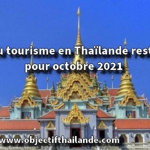 Le retour du tourisme en Thaïlande reste confirmé pour octobre 2021