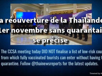 La réouverture de la Thaïlande le 1er novembre sans quarantaine se précise